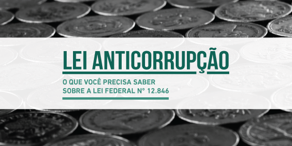 A Lei Anticorrupção no RS